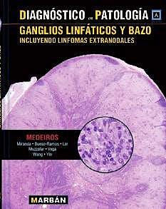 Portada del libro 9788471018311 Diagnóstico en Patología: Ganglios Linfáticos y Bazo con Linfomas Extranodales