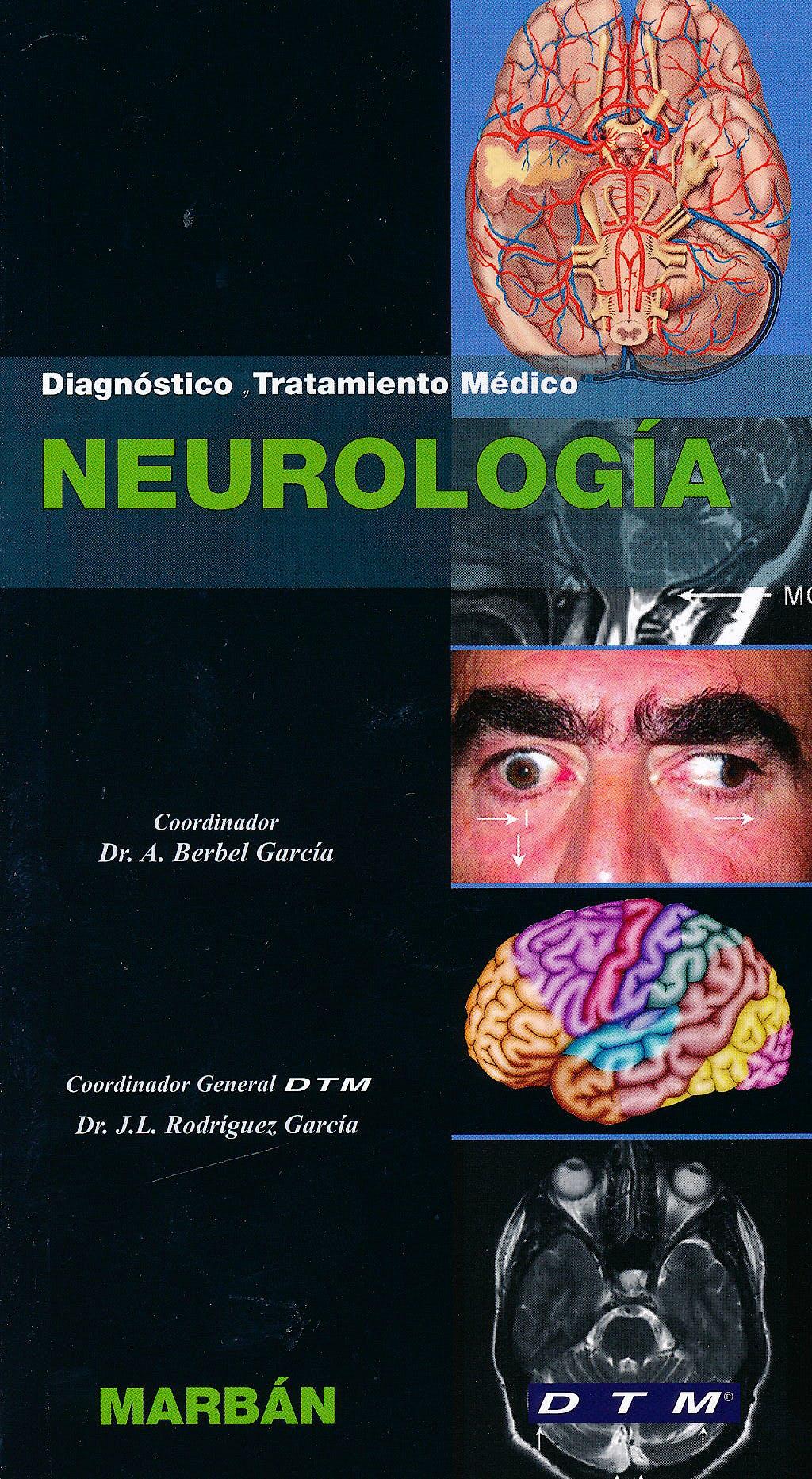 Portada del libro 9788471018472 Neurología. Diagnóstico y Tratamiento Médico DTM