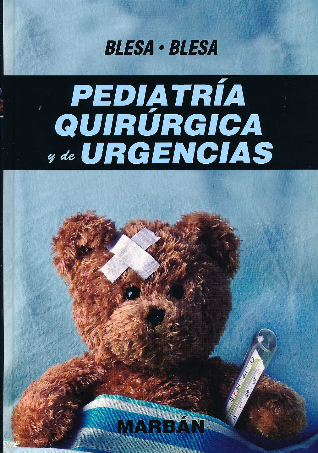 Portada del libro 9788471019752 Pediatría Quirúrgica y de Urgencias