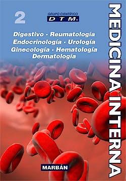 Portada del libro 9788471019882 Medicina Interna DTM, Vol. 2: Digestivo, Reumatología, Endocrinología, Urología, Ginecología, Hematología, Dermatología (Ed. Premium) (Tapa Blanda)