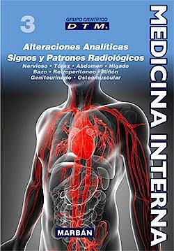Portada del libro 9788471019899 Medicina Interna DTM, Vol. 3: Alteraciones Analíticas, Signos y Patrones Biológicos (Ed. Premium) (Tapa Blanda)