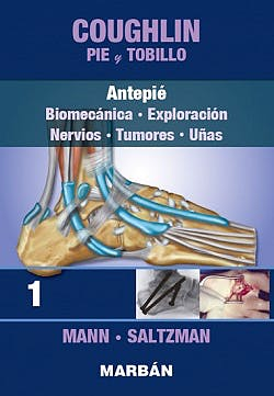 Portada del libro 9788471019981 COUGHLIN Pie y Tobillo, Tomo 1: Antepié. Biomecánica, Exploración, Nervios, Tumores, Uñas