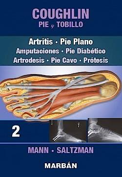 Portada del libro 9788471019998 COUGHLIN Pie y Tobillo, Tomo 2: Artritis. Pie Plano. Amputaciones, Pie Diabético, Artrodesis, Pie Cavo, Prótesis