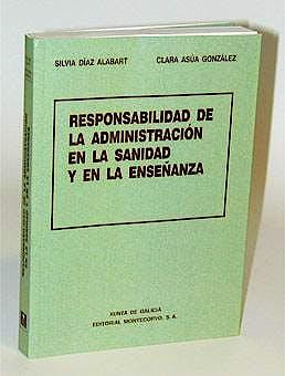 Portada del libro 9788471113825 Responsabilidad de la Administracion en la Sanidad y la Enseñanza