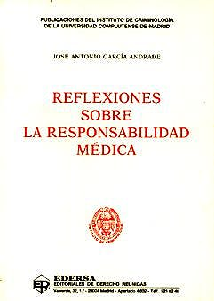 Portada del libro 9788471309099 Reflexiones sobre la Responsabilidad Medica
