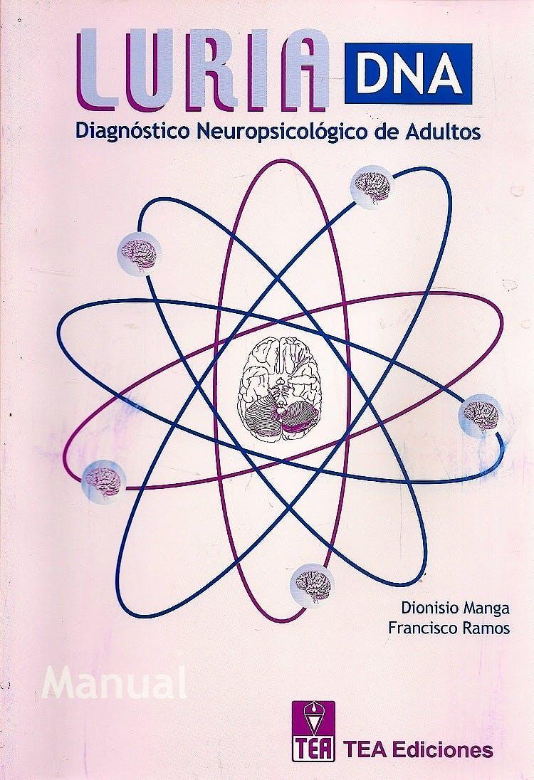Portada del libro 9788471746412 Luria-Dna. Diagnostico Neuropsicologico de Adultos (Juego Completo) (Ref. 2n0400)