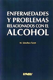 Portada del libro 9788471792907 Enfermedades y Problemas Relacionados con el Alcohol