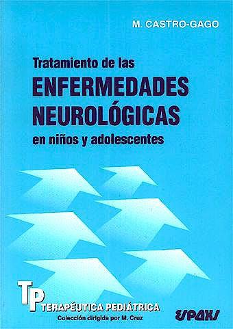 Portada del libro 9788471792914 Tratamiento de las Enfermedades Neurologicas en Niños y Adolescentes