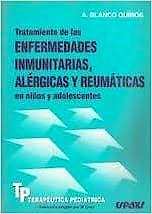 Portada del libro 9788471792938 Tratamiento Enfermedades Inmunitarias, Alergicas y Reumaticas en Niños