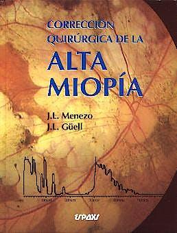 Portada del libro 9788471793034 Correccion Quirurgica de la Alta Miopia