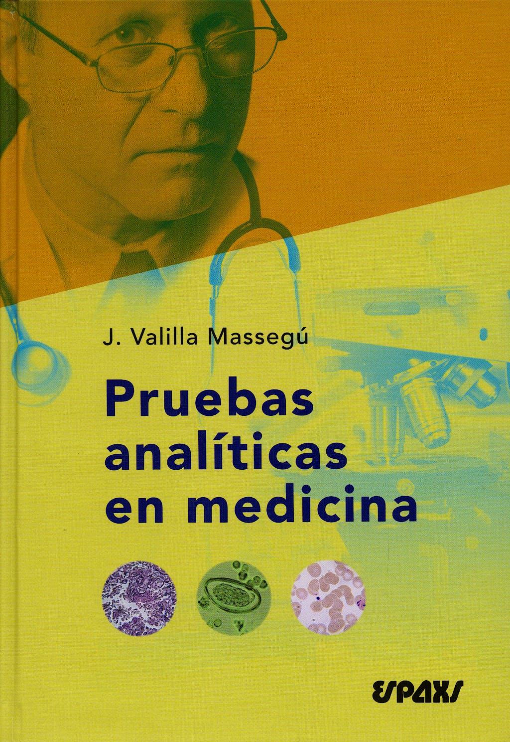 Portada del libro 9788471793249 Pruebas Analiticas en Medicina