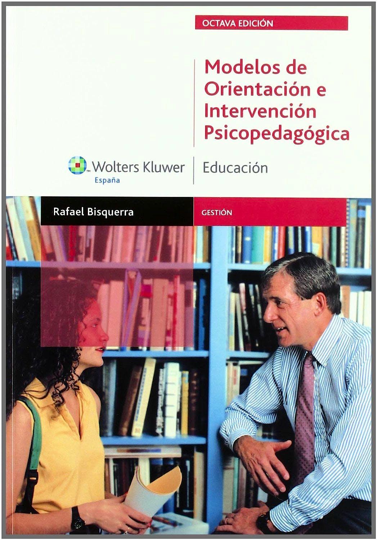 Portada del libro 9788471978752 Modelos de Orientacion e Intervencion Psicopedagogica