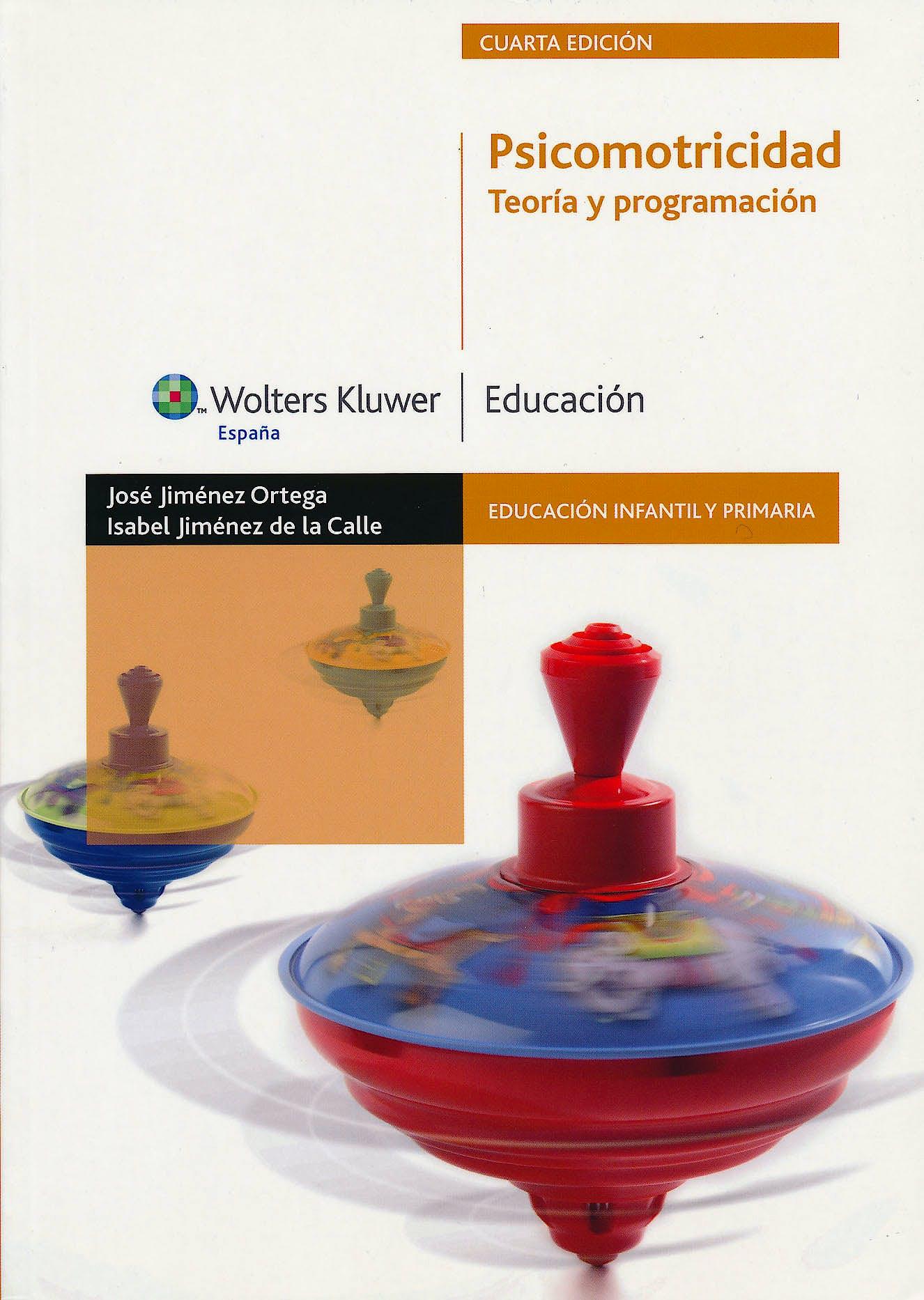 Portada del libro 9788471979070 Psicomotricidad: Teoria y Programacion (Educacion Infantil y Primaria)