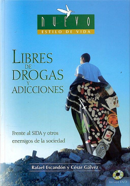 Portada del libro 9788472081321 Libres de Drogas y Adicciones. Frente al Sida y Otros Enemigos de la Sociedad