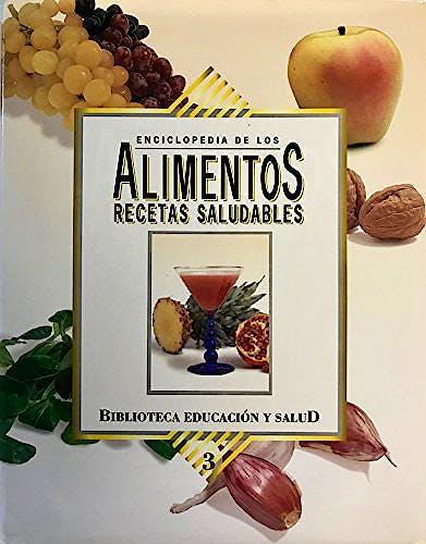 Portada del libro 9788472081802 Enciclopedia de los Alimentos y Su Poder Curativo. Tratado de Bromatologia y Ditoterapia, 3 Vols.