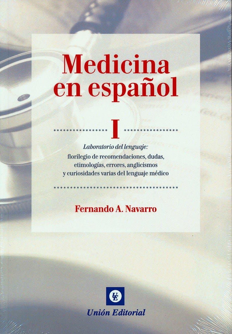 Portada del libro 9788472097056 Medicina en Español I