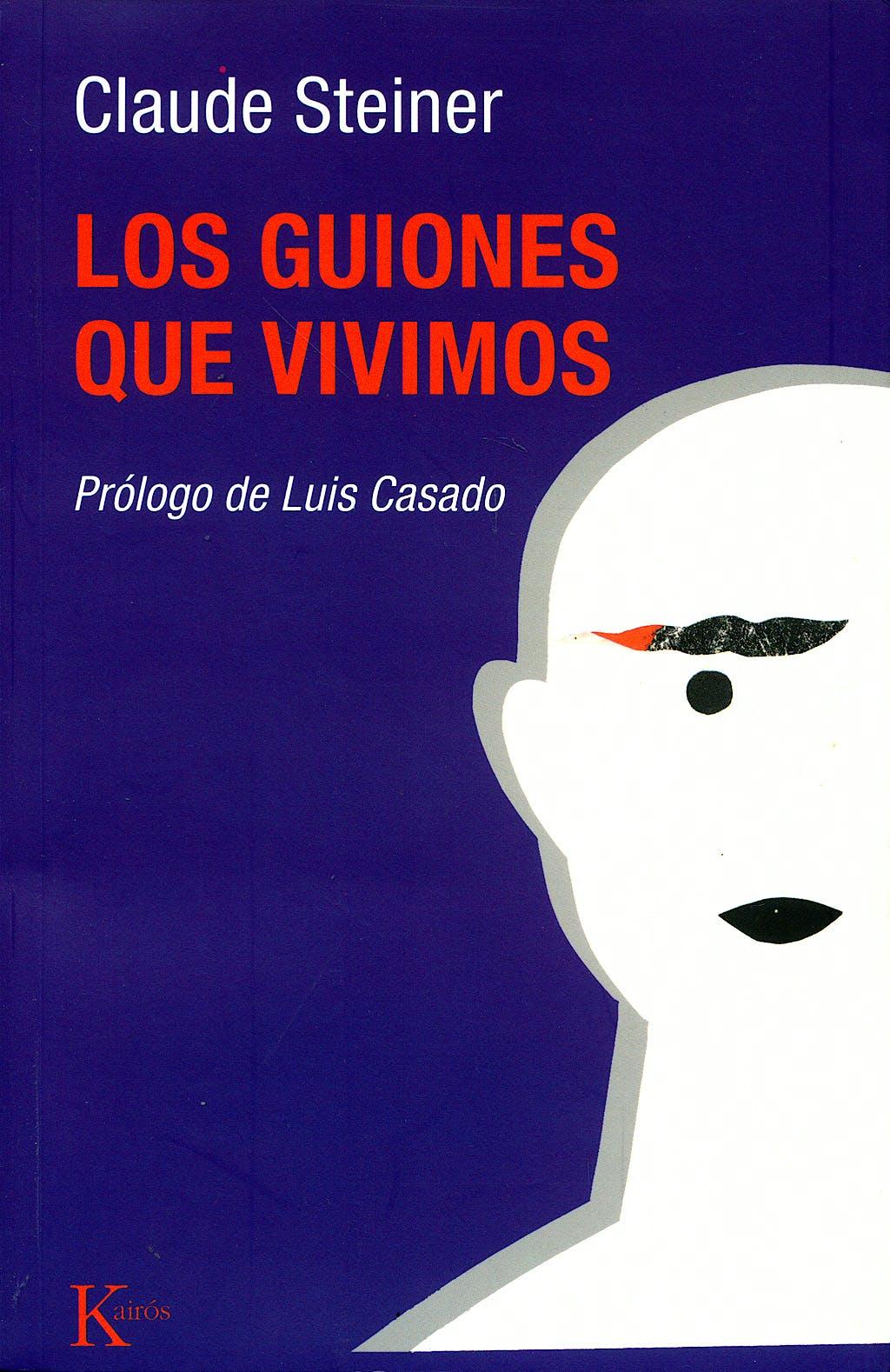 Portada del libro 9788472452350 Los Guiones que Vivimos. Analisis Transaccional de los Guiones de Vida