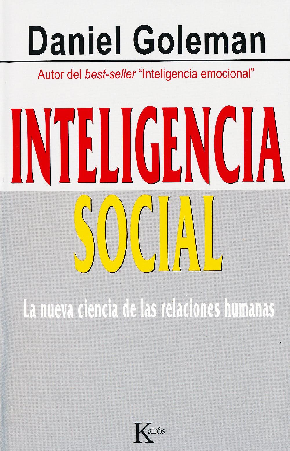 Portada del libro 9788472456303 Inteligencia Social. la Nueva Ciencia de las Relaciones Humanas