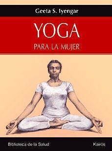 Portada del libro 9788472456358 Yoga para la Mujer