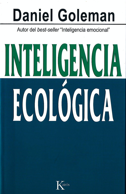 Portada del libro 9788472457010 Inteligencia Ecologica