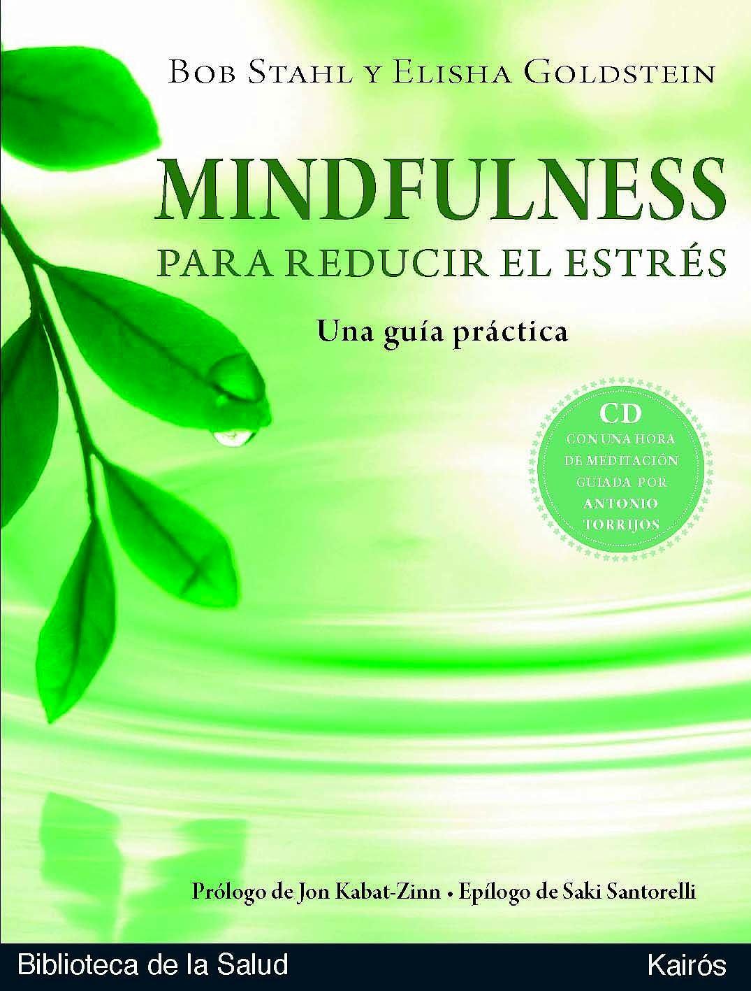 Portada del libro 9788472457614 Mindfulness para Reducir el Estres. una Guia Practica + Cd