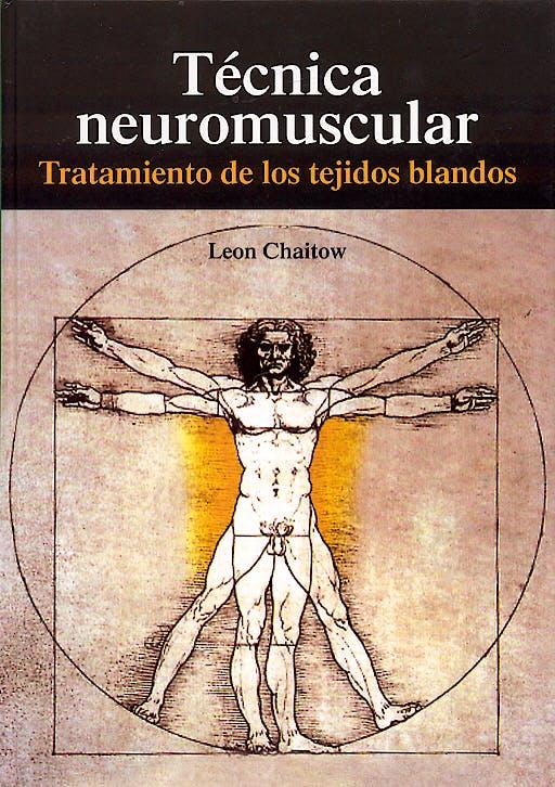 Portada del libro 9788472900271 Tecnica Neuromuscular. Tratamiento de los Tejidos Blandos