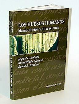 Portada del libro 9788472901322 Los Huesos Humanos. Manipulacion y Alteraciones