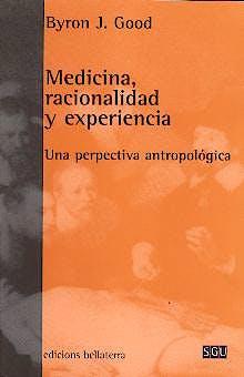 Portada del libro 9788472902244 Medicina, Racionalidad y Experiencia: Una Perspectiva Antropologica