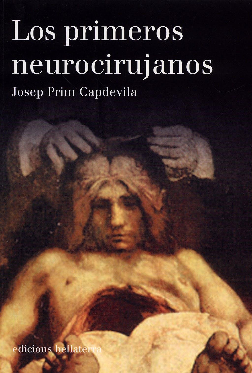 Portada del libro 9788472903593 Los Primeros Neurocirujanos