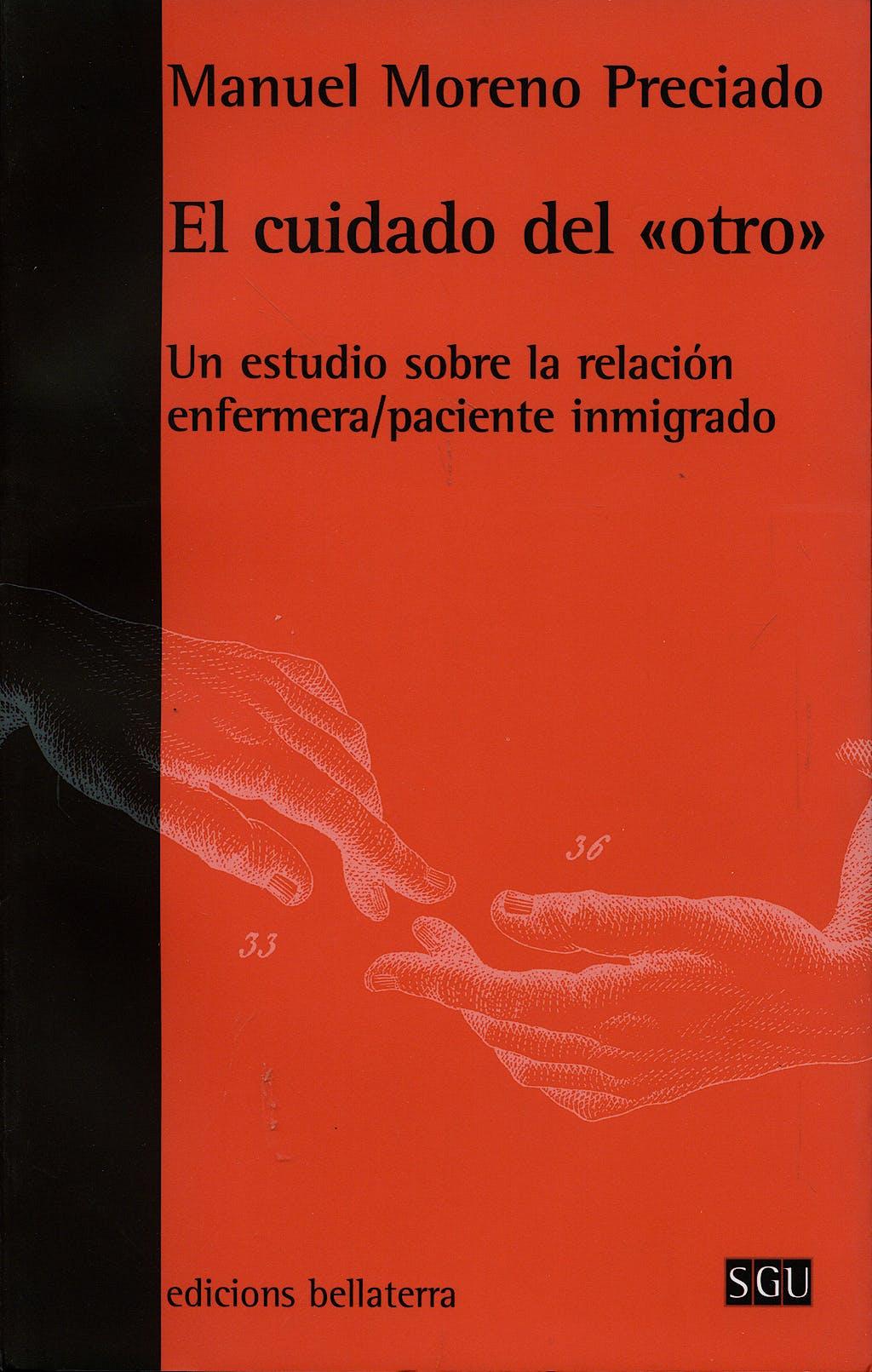 Portada del libro 9788472903883 El Cuidado del Otro. un Estudio sobre la Relación Enfermera/paciente Inmigrado