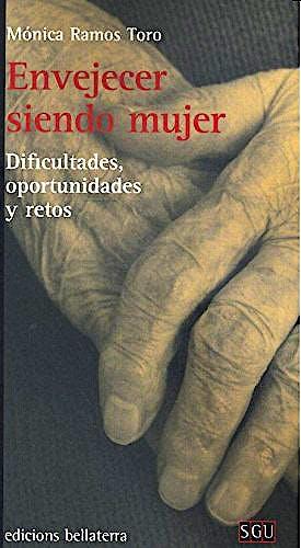 Portada del libro 9788472908147 Envejecer Siendo Mujer. Dificultades, Oportunidades y Retos