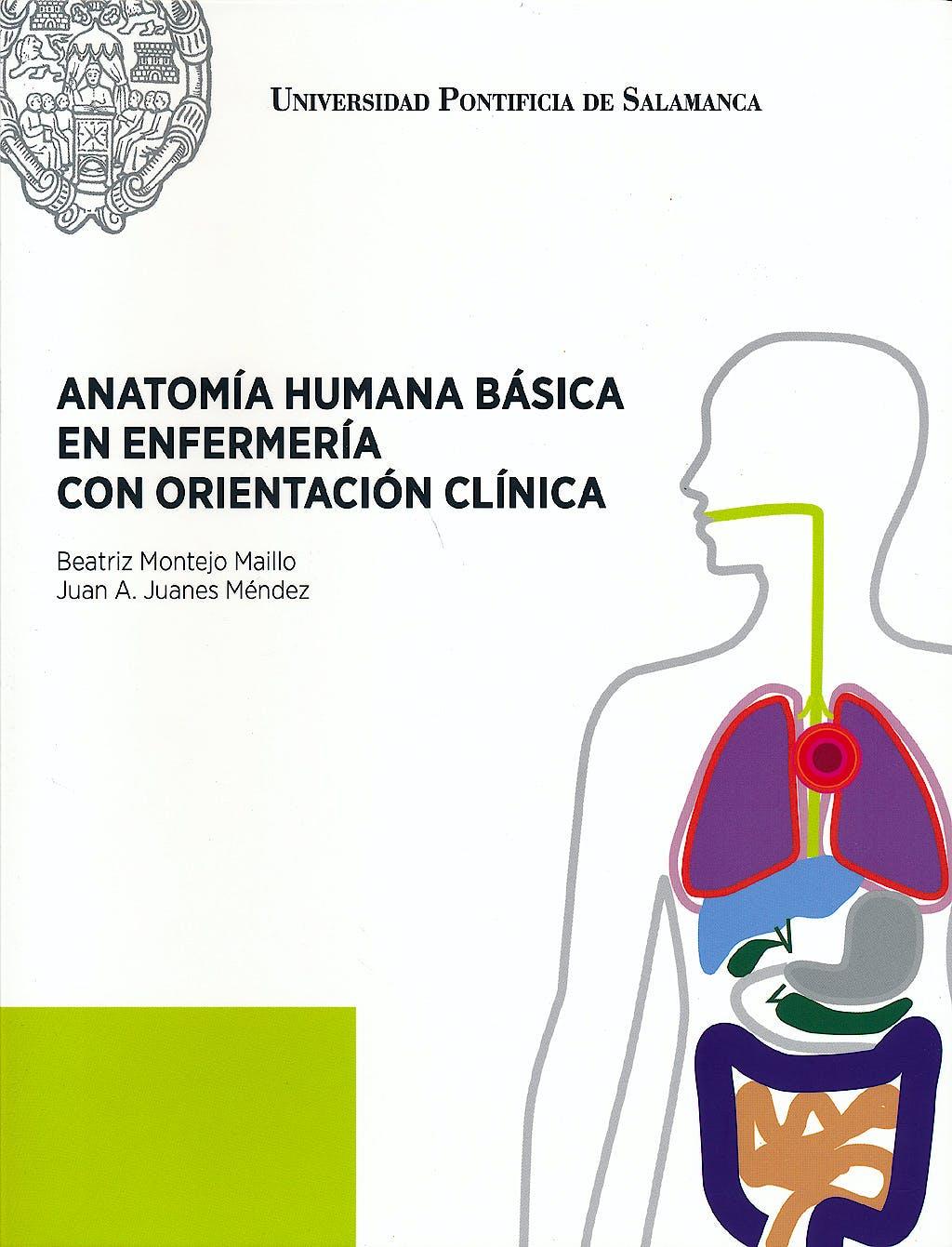 Portada del libro 9788472998339 Anatomia Humana Basica en Enfermeria con Orientacion Clinica