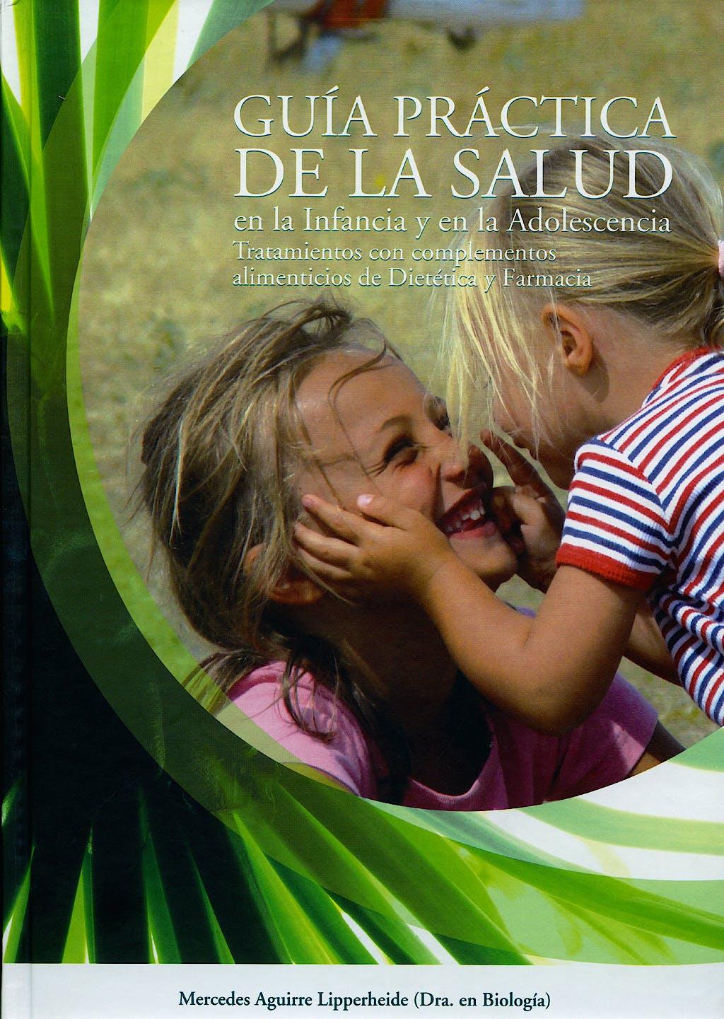Portada del libro 9788473593878 Guia Practica de la Salud en la Infancia y en la Adolescencia