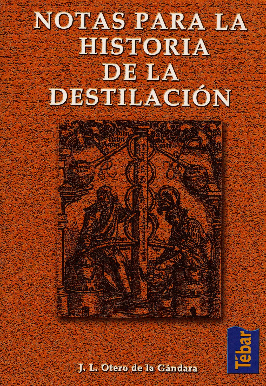 Portada del libro 9788473602327 Notas para la Historia de la Destilación