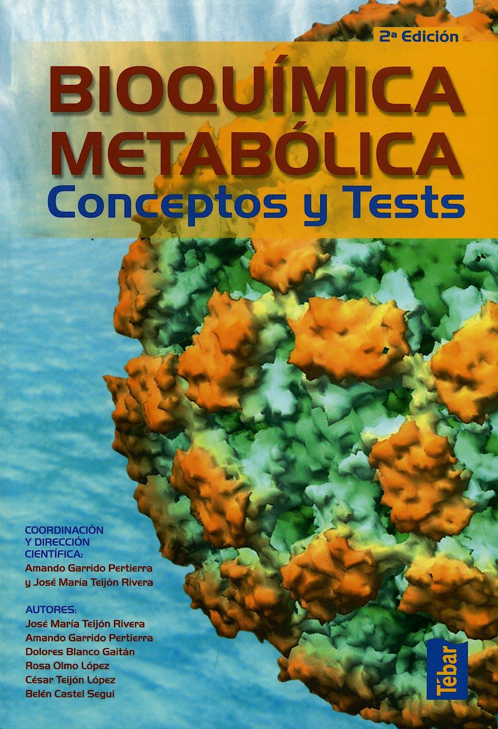 Portada del libro 9788473603249 Bioquímica Metabólica. Conceptos y Tests