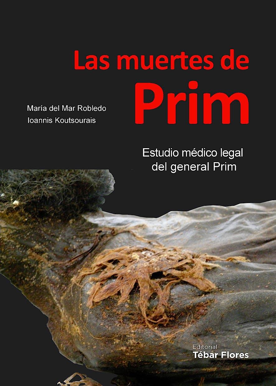 Portada del libro 9788473605281 Las Muertes de Prim