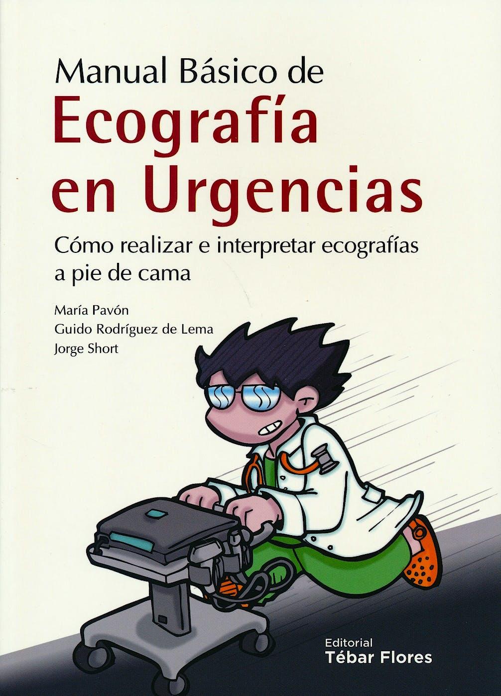 Portada del libro 9788473605663 Manual Básico de Ecografía en Urgencias. Cómo Realizar e Interpretar Ecografías a Pie de Cama