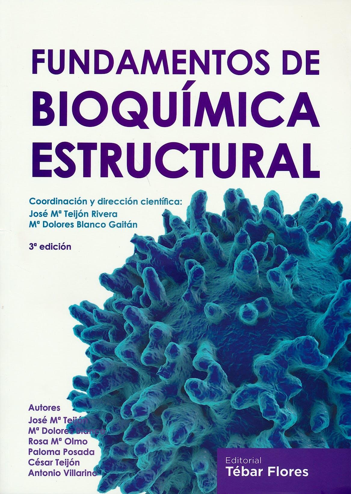 Portada del libro 9788473605670 Fundamentos de Bioquímica Estructural