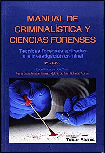 Portada del libro 9788473605922 Manual de Criminalística y Ciencias Forenses. Técnicas Forenses Aplicadas a la Investigación Criminal