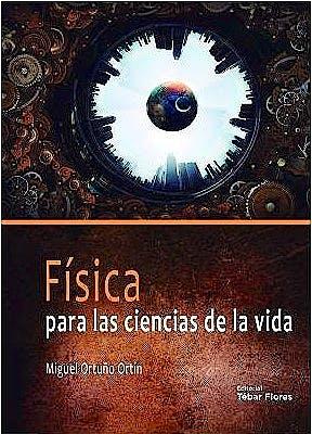 Portada del libro 9788473606769 Física para las Ciencias de la Vida