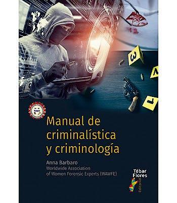 Portada del libro 9788473606783 Manual de Criminalística y Criminología
