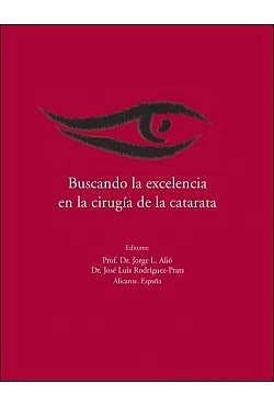 Portada del libro 9788474292848 Buscando la Excelencia en la Cirugía de la Catarata