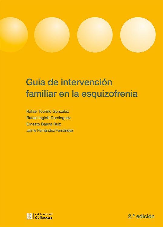 Portada del libro 9788474293029 Guia de Intervencion Familiar en la Esquizofrenia