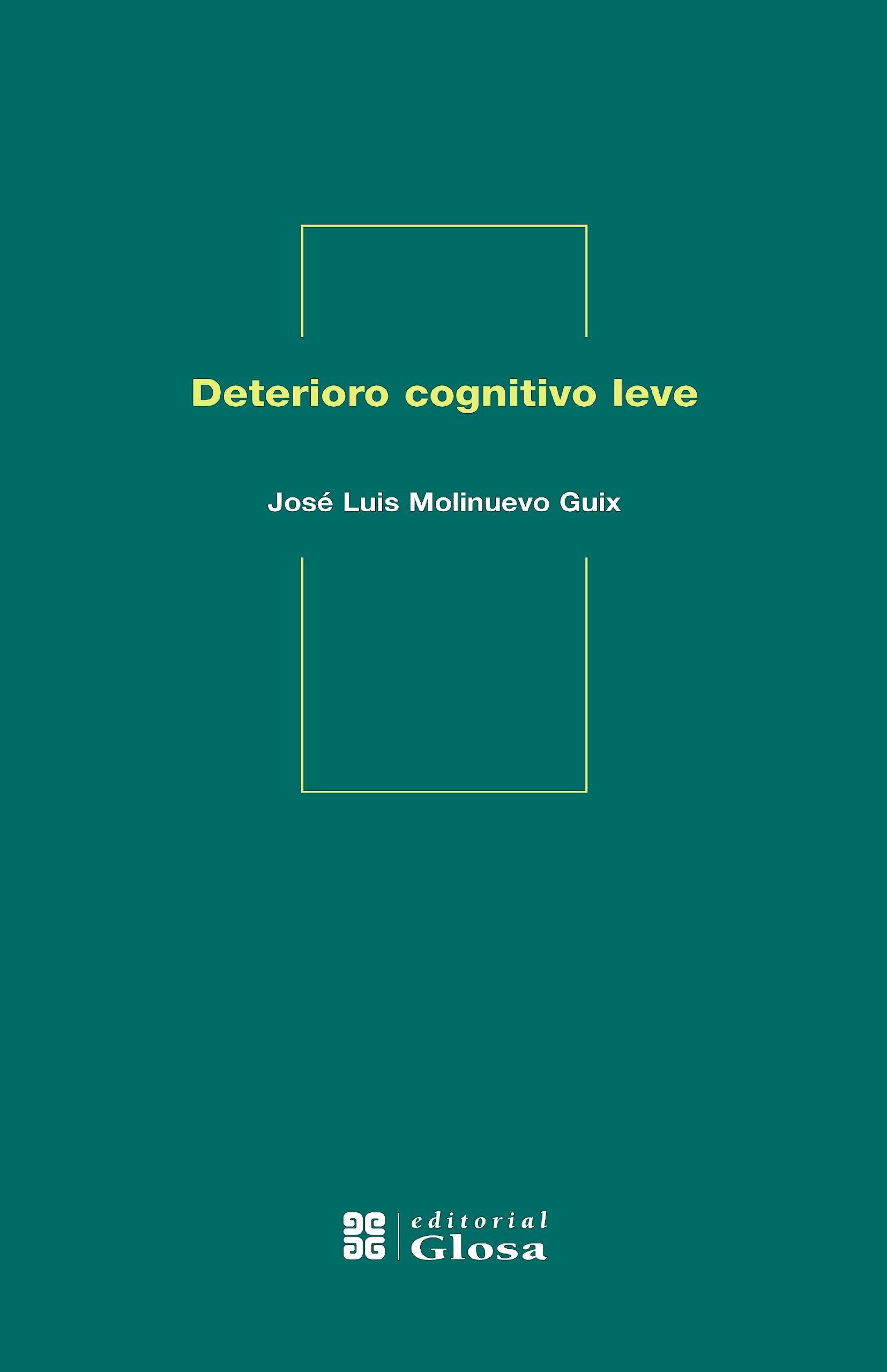 Portada del libro 9788474293357 Deterioro Cognitivo Leve