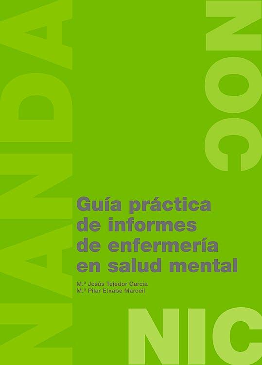 Portada del libro 9788474293616 Guia Practica de Informes de Enfermeria en Salud Mental