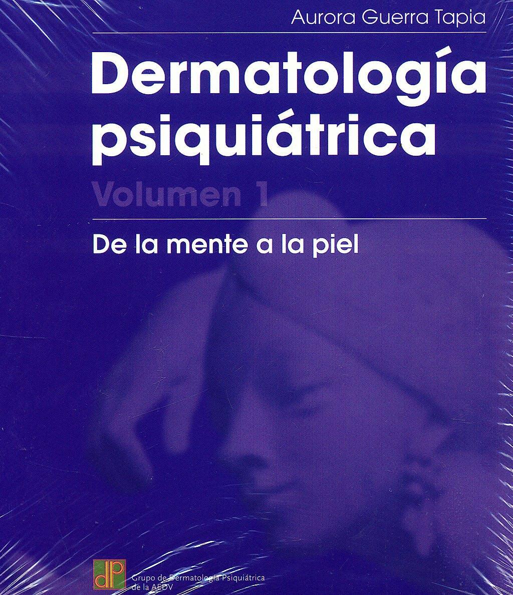 Portada del libro 9788474294262 Dermatologia Psiquiatrica. de la Mente a la Piel, 3 Vols.