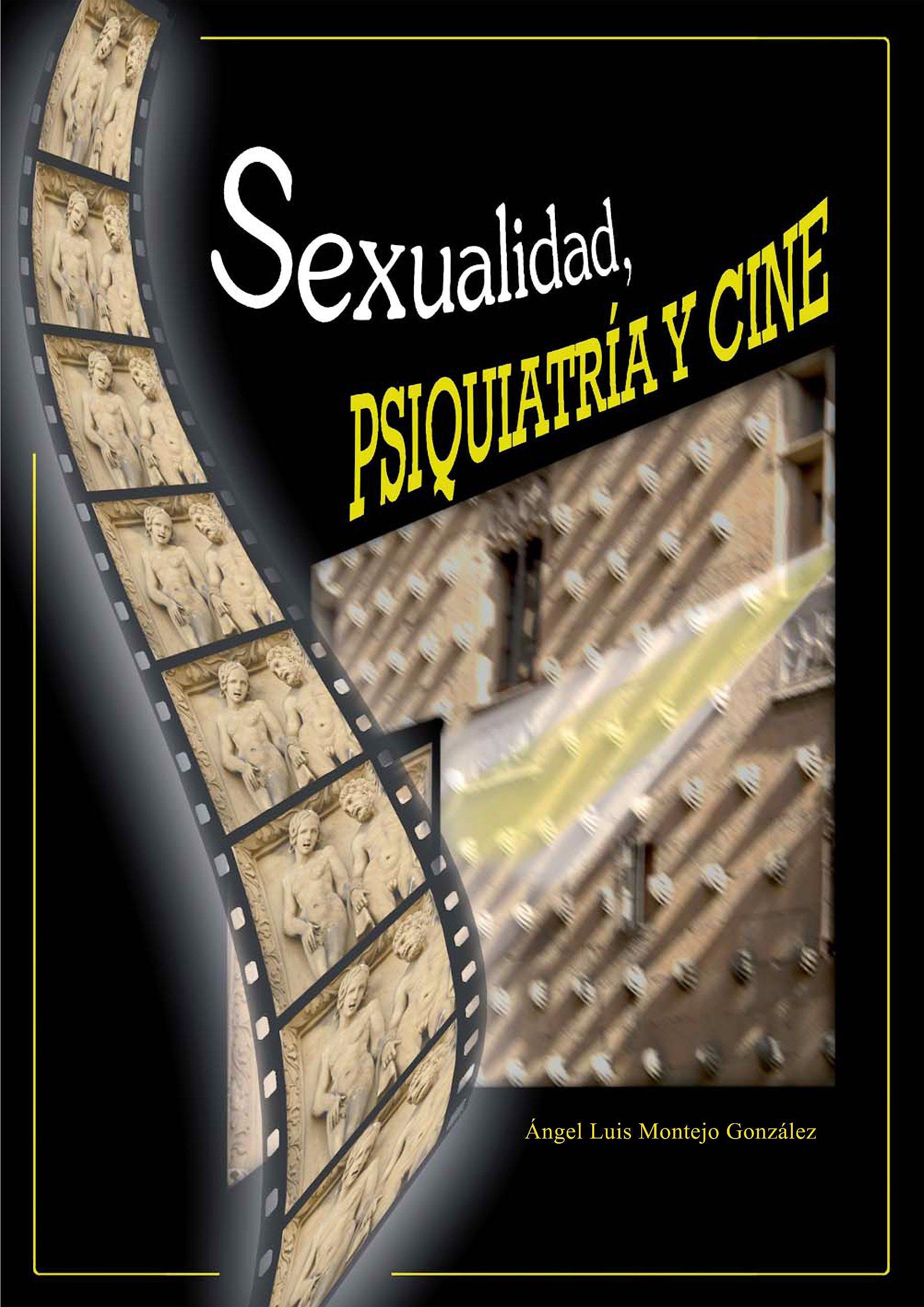 Portada del libro 9788474294767 Sexualidad, Psiquiatría y Cine
