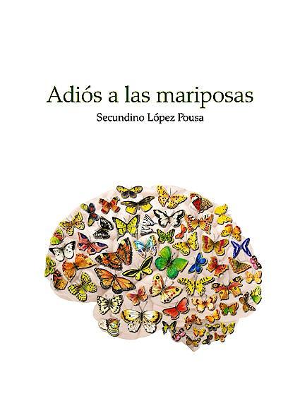 Portada del libro 9788474296020 Adiós a las Mariposas