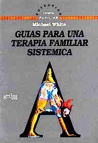 Portada del libro 9788474324761 Guias para una Terapia Familiar Sistemica