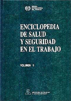 Portada del libro 9788474349870 Enciclopedia de Salud y Seguridad en el Trabajo, Vol. 2